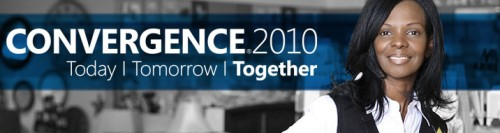 Greetings from Microsoft Convergence 2010 in Atlanta – Part 1