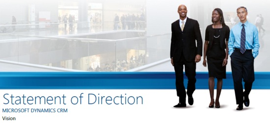 Microsoft Dynamics CRM Statement of Direction May 2011