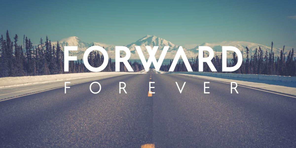 Forward Forever